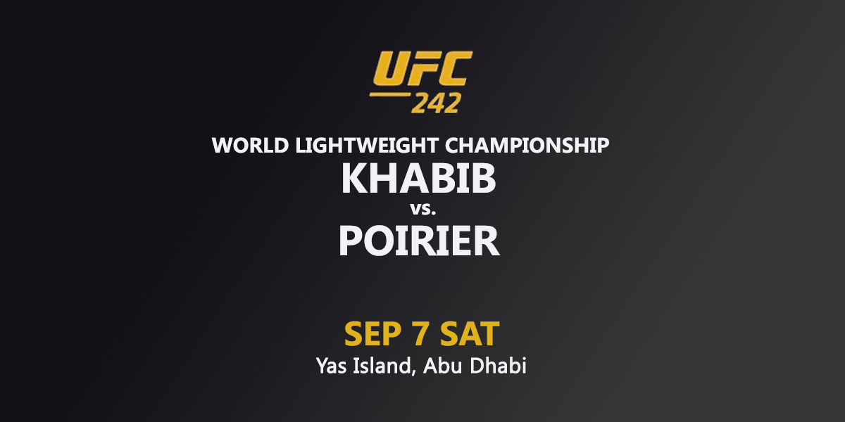 UFC 242: Khabib vs. Poirier - infos, live guide, free streams ...